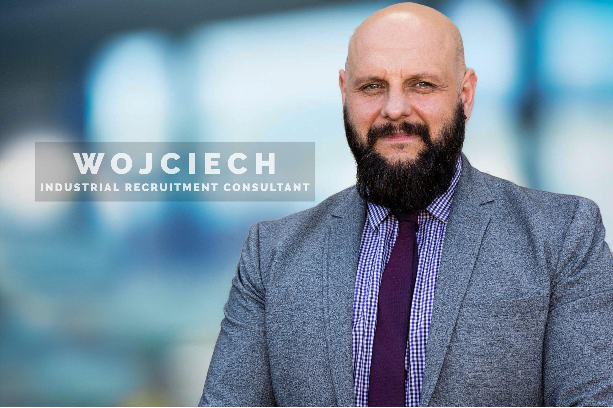 Wojciech - Industrial Recruitment Consultant