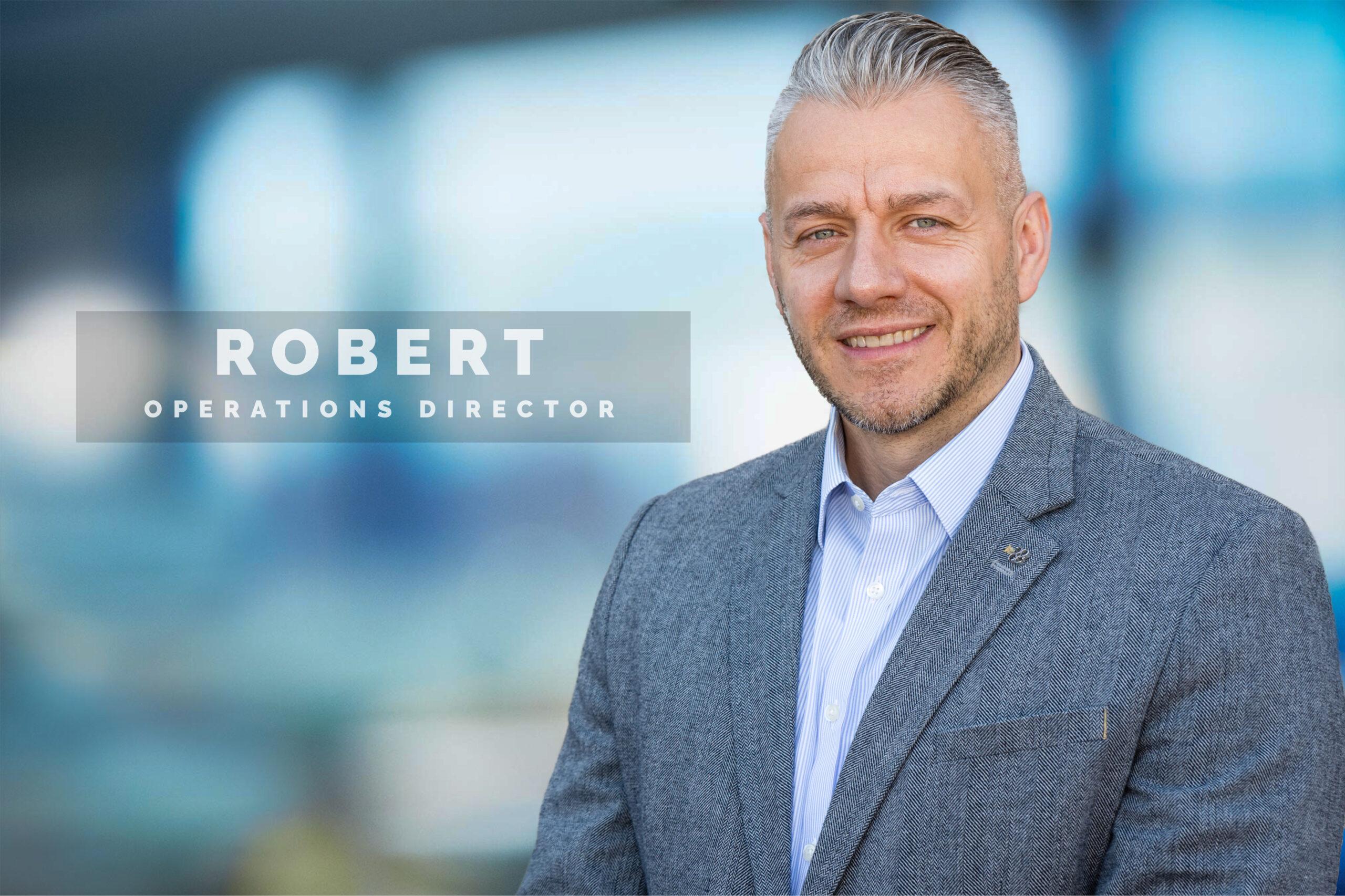 Robert - Operations Director