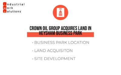 Crown Oil Group acquires land in Heysham Business Park
